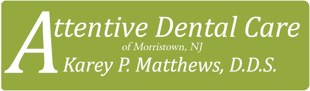 Attentive Dental Care of Morristown NJ